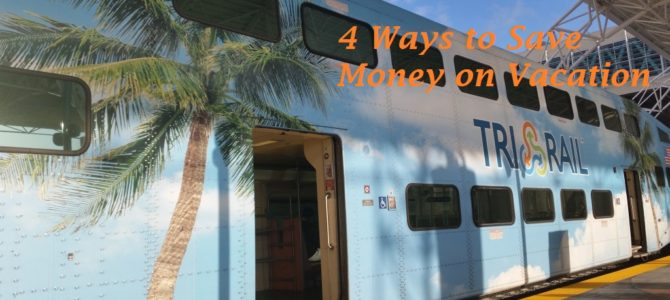 Four ways to save money on vacation