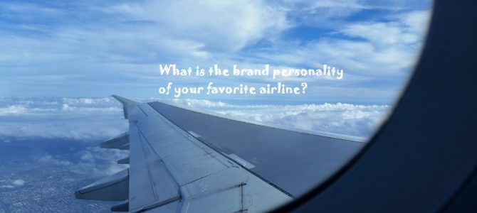 What is the brand personality of your favorite airline?