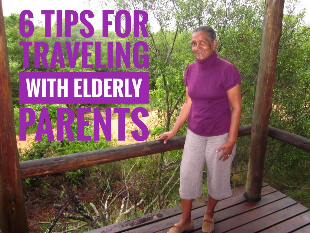 6 Tips For Traveling with Elderly Parents