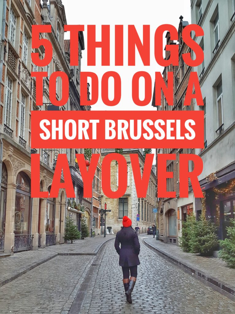 5 Things to on a short Brussels layover