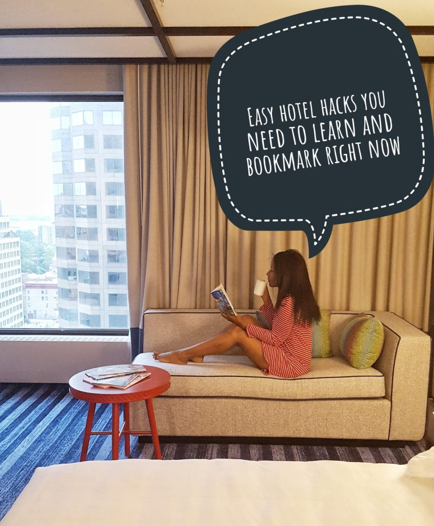 Easy hotel hacks you need to learn and bookmark right now